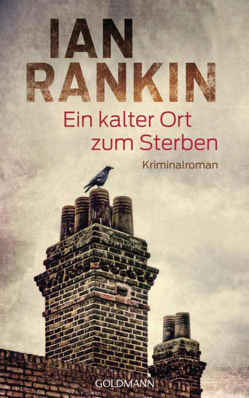 Ein kalter Ort zum Sterben von Ian Rankin